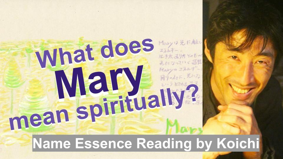 What does Mary mean spiritually? | Name Essence Reading
