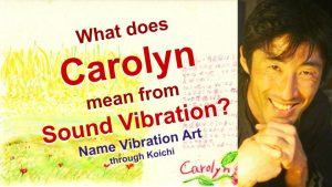 What is the meaning of the name Carolyn by Name Vibration?